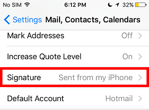 iPhone >> Settings >> Mail, Contacts, Calendars >> Signature